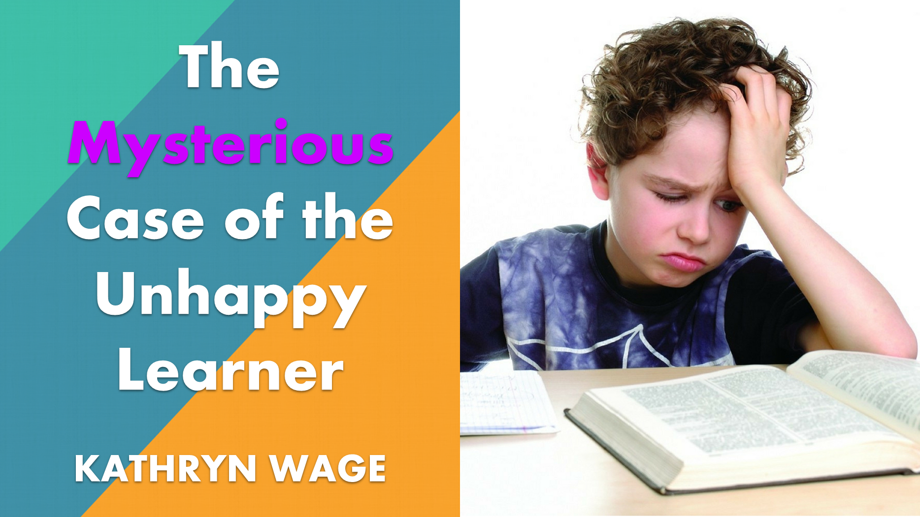 The Mysterious Case of the Unhappy Learner